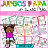 JUEGOS PARA EDUCACION FISICA - GAMES FOR PHYSICAL EDUCATION IN SPANISH