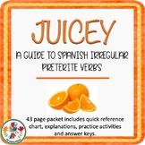 JUICEY Spanish Irregular Preterite Activities & Assessment Packet