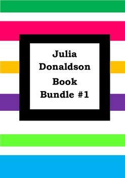 JULIA DONALDSON BOOK BUNDLE #1 - Worksheets - Picture Book Literacy