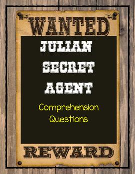 JULIAN, SECRET AGENT by Ann Cameron - Comprehension & Text Evidence
