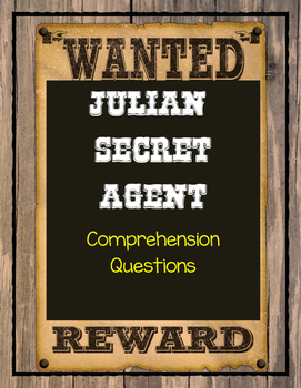 JULIAN, SECRET AGENT by Ann Cameron - Comprehension & Text Evidence