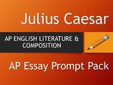 JULIUS CAESAR - AP English Literature Essay Pack