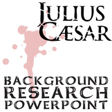 JULIUS CAESAR Background Research Footnotes
