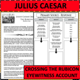 JULIUS CAESAR CROSSES THE RUBICON Eyewitness Account PRIMARY SOURCE