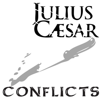 JULIUS CAESAR Conflict Graphic Organizer - 6 Types of Conflict
