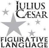 JULIUS CAESAR Figurative Language