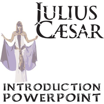 JULIUS CAESAR Introduction to Shakespeare PowerPoint