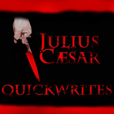 JULIUS CAESAR Journal - Quickwrite Writing Prompts - PowerPoint