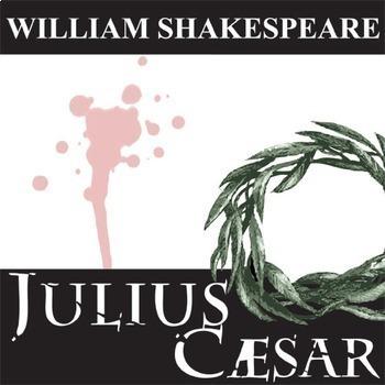 JULIUS CAESAR Unit Play Study (William Shakespeare) - Literature Guide