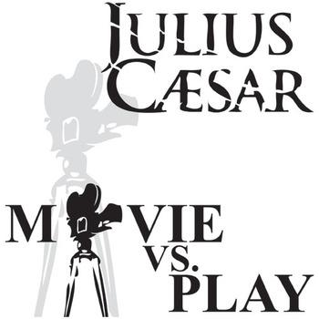 JULIUS CAESAR Movie vs. Play Comparison