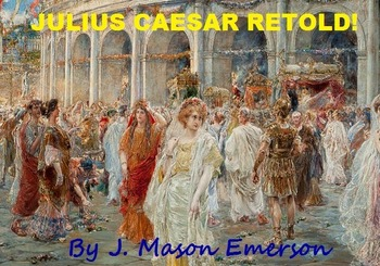 JULIUS CAESAR RETOLD with fun activities, tests, keys, etc