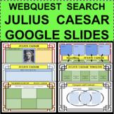 JULIUS CAESAR WebQuest Biography Search GOOGLE SLIDES Online Distance Learning