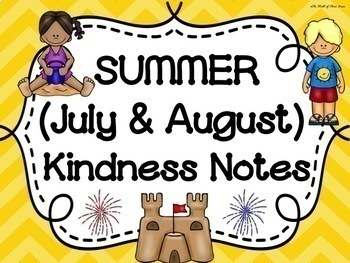 JULY & AUGUST (SUMMER) Kindness Notes-Showing Good Charact