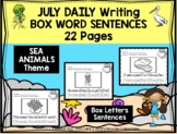 JULY - Daily Writing - BOX LETTERS in a sentence!!!!!