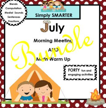 JULY MORNING MEETING AND MATH WARM UP BUNDLE