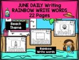 JUNE - Daily Writing - RAINBOW WRITE Words