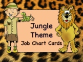 JUNGLE SAFARI Theme Job Chart Cards/Signs - Great for Classroom Management!