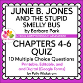 JUNIE B. JONES AND THE STUPID SMELLY BUS | CHAPTERS 4-6 QUIZ