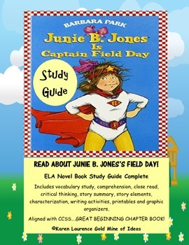 JUNIE B. JONES is Captain Field Day Novel Study Guide Complete!