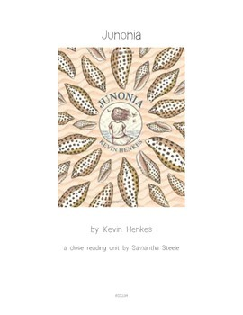 Junonia by Kevin Henkes CCSS aligned close reading guide