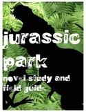 JURASSIC PARK: NOVEL STUDY, SCIENTIFIC FIELD GUIDE