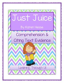 JUST JUICE by Karen Hesse - Comprehension & Citing Evidence