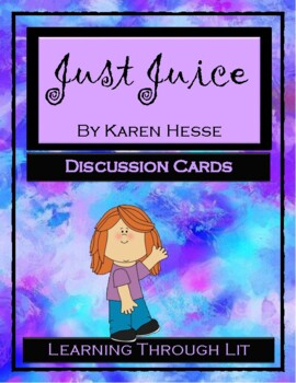 JUST JUICE by Karen Hesse - Discussion Cards