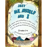 JUST ME, MYSELF AND I Gr. 3-4