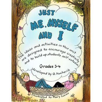 JUST ME, MYSELF AND I Gr. 3-4