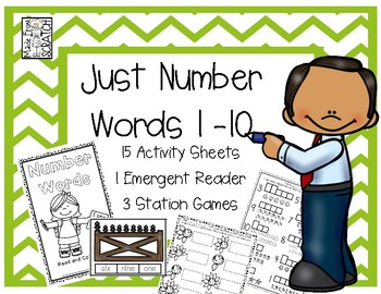 JUST NUMBER WORDS...Activity Sheets, Emergent Reader and Station Games