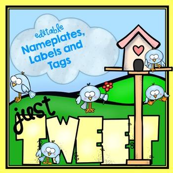 JUST TWEET! {EDITABLE} BIRD NAMEPLATES, LABELS and BUNTINGS