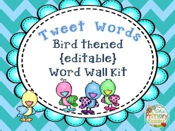 WORD WALL KIT {BIRD THEMED - EDITABLE}