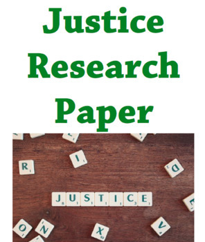 JUSTICE research paper for high school