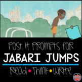 Jabari Jumps Post-It Prompts: Read Aloud Question Prompts PLUS Writing Response