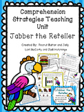 Jabber the Reteller - Reading comprehension strategy teach