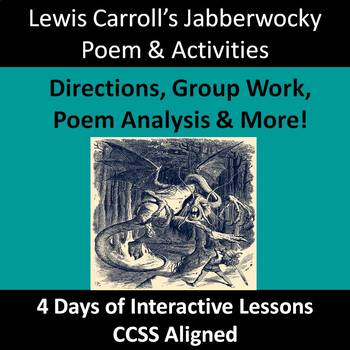Jabberwocky Lessons--Lewis Carroll--Group Work, Analysis, and Assessments!