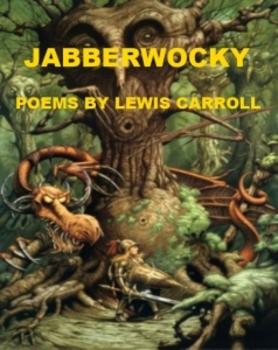 Jabberwocky Powerpoint - Poems by Lewis Carroll
