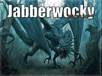 Jabberwocky by Lewis Carrol