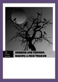 Horror Movie Trailers Drama Unit Plans - Tension Lesson
