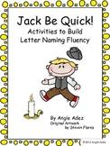 Nursery Rhymes: Jack Be Nimble- Letter Naming Activities