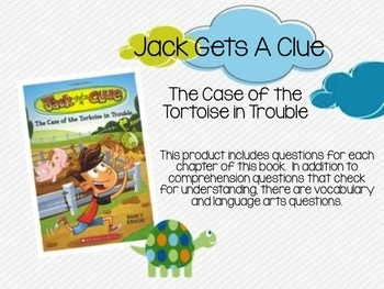 Jack Gets A Clue:  The Case of the Tortoise in Trouble Comprehension Questions