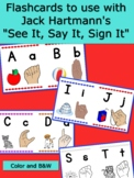 Jack Hartmann Flashcards to use with SEE IT, SAY IT, SIGN IT