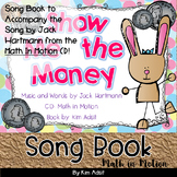 Jack Hartmann Show Me the Money Fun Music Book