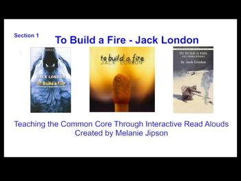 "Jack London ""To Build a Fire"" Interactive Read Aloud Part 1"