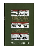 "Jack London's ""The Call of the Wild"" Ch. 1 Quiz (w/ Answer Key)"