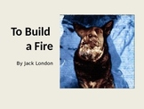 "Jack London's ""To Build a Fire"""