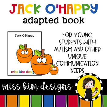 Jack O Happy: Adapted Book for Special Education