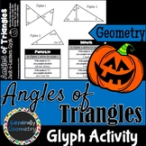 Halloween Glyph: Math, Geometry, Angles of Triangles, Angle Sum Theorem