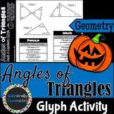 Angles of Triangles Jack-o-Lantern Glyph: Math, Geometry, Angle Sum Theorem