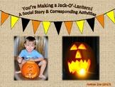 Jack-O'-Lantern Social Story
